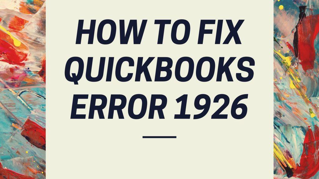 QuickBooks Error 1926
