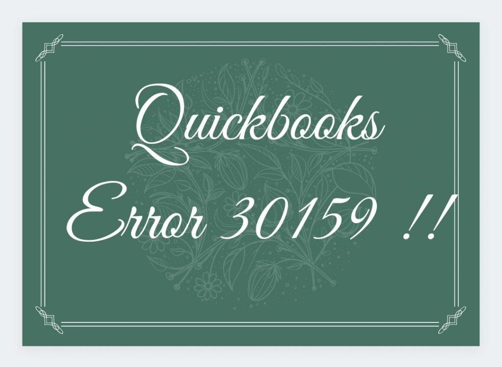 QuickBooks Error 30159