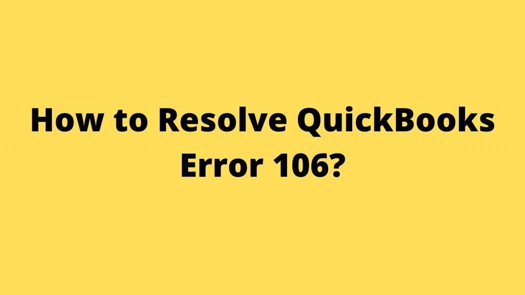 QuickBooks Error 106