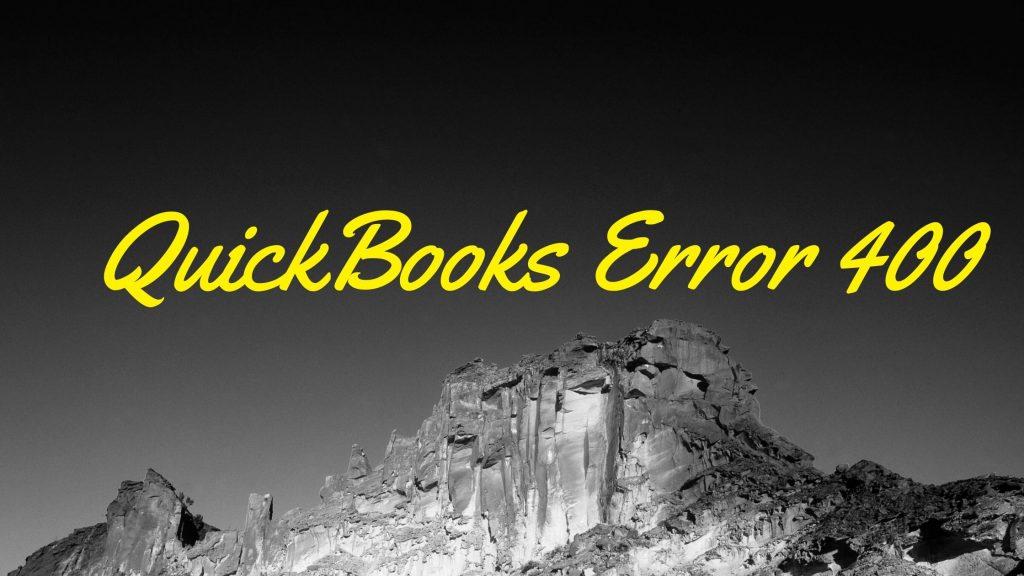 QuickBooks Error 400